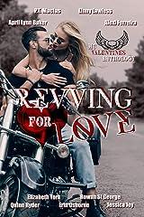Revving for Love: MC Valentine's Anthology Kindle Edition