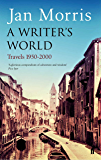 A Writer's World: Travels 1950-2000