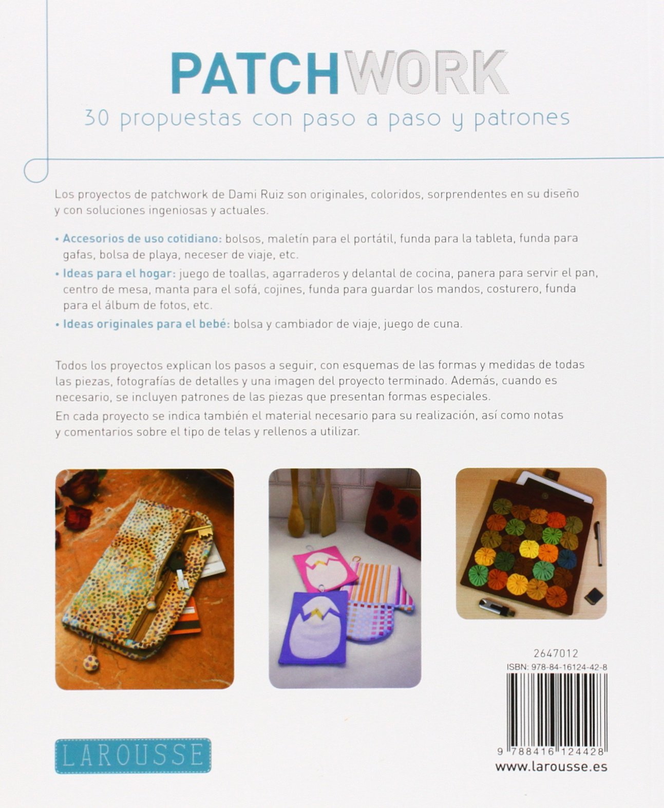 Patchwork: 30 respuestas con paso a paso y patrones / 30 Responses Step to Step and Patterns (Spanish Edition): Damiana Ruiz Navarro: 9788416124428: ...