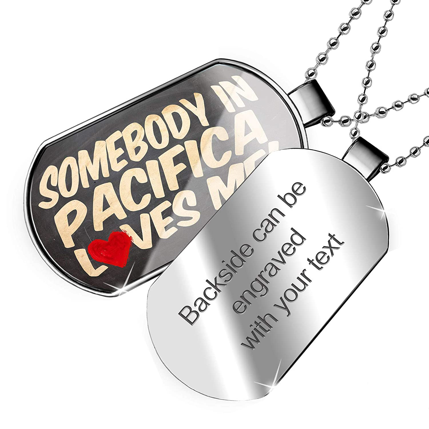 NEONBLOND Personalized Name Engraved Somebody in Pacifica Loves me California Dogtag Necklace