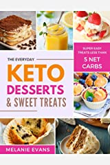 Keto Desserts: Less Than 5 g Net Carbs Sweets and Treats (The Keto Dream Book 2) Kindle Edition