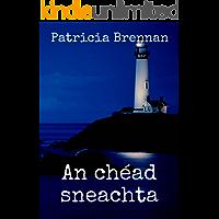 An chéad sneachta (Irish Edition)