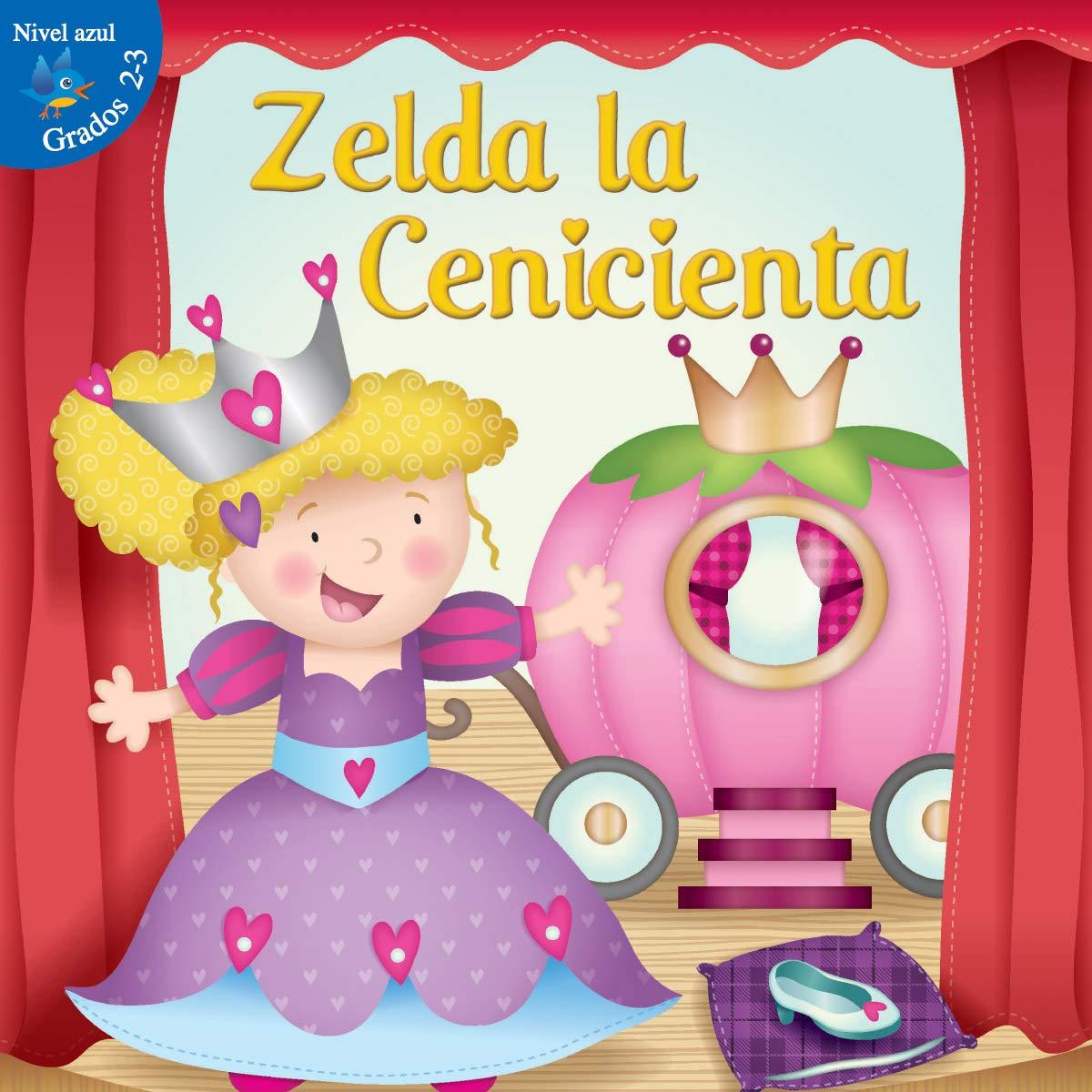 Zelda la cenicienta: Cinderella Zelda (Little Birdie Readers) PDF