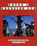 Under a Grudging Sun: Photographs from Haiti Libere 1986-1988