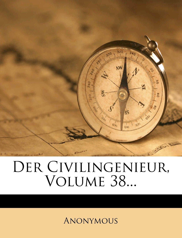 Download Der Civilingenieur, Volume 38... (German Edition) pdf