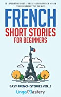 French Short Stories For Beginners: 20