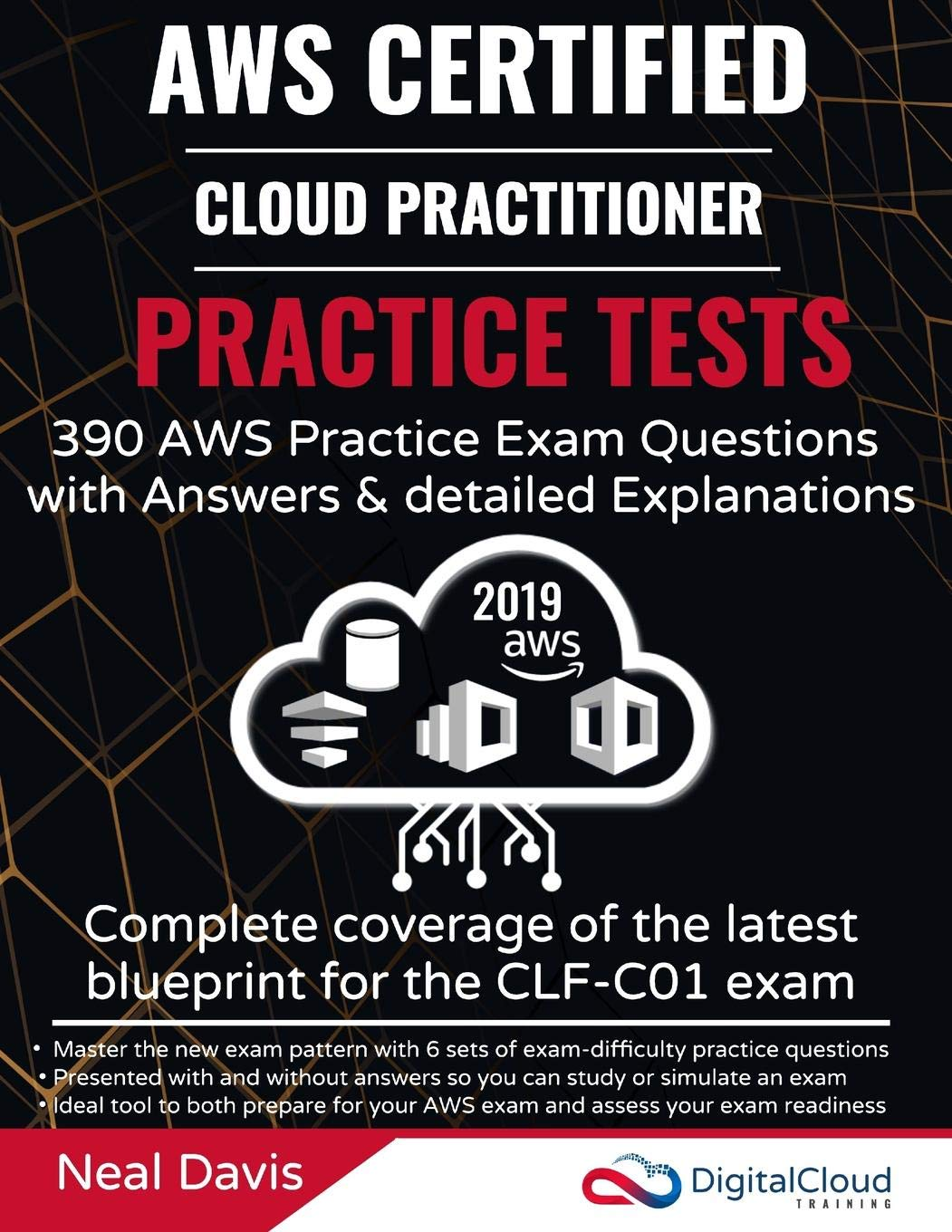 AWS Certified Cloud Practitioner Practice Tests 2019: 390