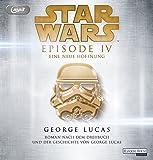 Star Wars™ - Episode IV - Eine neue Hoffnung: Roman nach dem Drehbuch und der Geschichte von George Lucas (Filmbücher, Band 5)