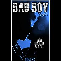 BAD BOY: TOME 1