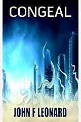 Congeal: A Post-Apocalyptic Horror Story Kindle Edition