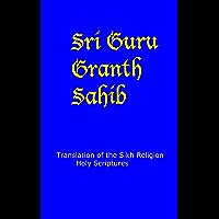 Guru Granth Sahib - English Translation: Sikh Religion