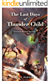 The Last Days of Thunder Child: Victorian Britain in Chaos!