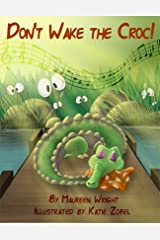 Don't Wake the Croc! Kindle Edition
