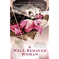 A Well-Behaved Woman: a novel of New York's Gilded Age and a Vanderbilt who dared to break society's rules