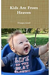 Kids are from heaven Kindle Edition