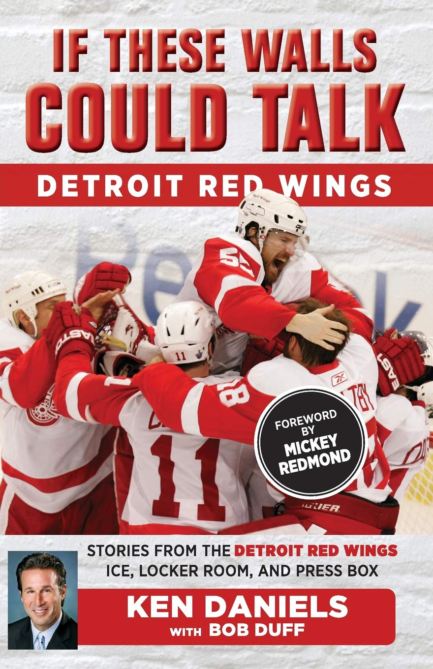 If These Walls Could Talk  Detroit Red Wings