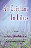 An Epiphany in Lilacs: In the Aftermath of the Camps