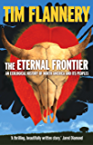 The Eternal Frontier: An Ecological History of North America & Its Peoples