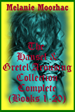 The Hansel and Gretel Arousing Complete Collection
