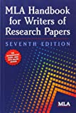 MLA Handbook for Writers of Research Papers (Mla Handbook for Writers of Research Ppapers)