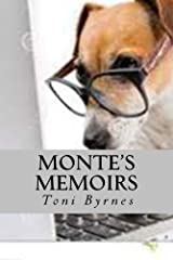 Monte's Memoirs Kindle Edition