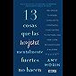 13 cosas que las mujeres mentalmente fuertes no hacen