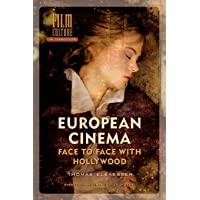 European Cinema: Face to Face with Hollywood