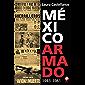 México armado. 1943-1981