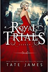 The Royal Trials: Seeker Kindle Edition