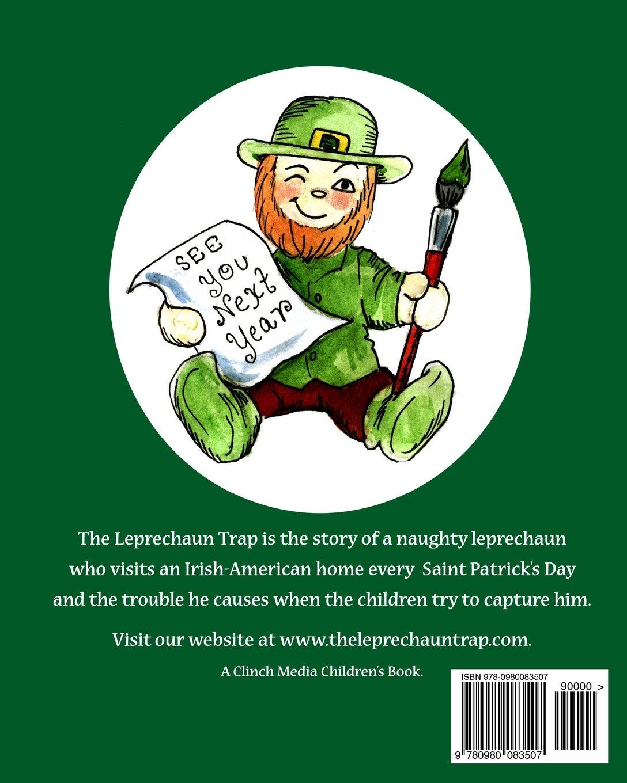 Uncategorized St Patrick Day Leprechaun Story the leprechaun trap a family tradition for saint patricks day david clinch kelly valerie bouthyette 9780980083507 ama
