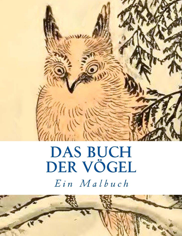 Download Das Buch der Vögel: Ein Malbuch (Color Art) (Volume 1) (German Edition) PDF