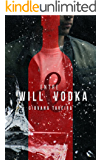 Entre Will & Vodka