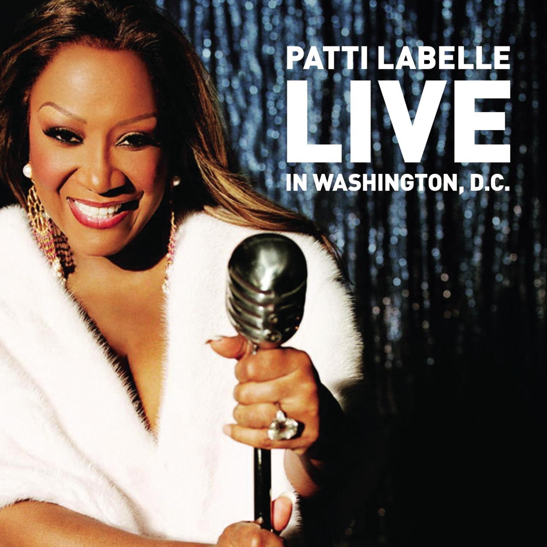 Patti LaBelle Live In Washington, D.C.