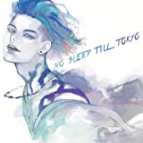 NO SLEEP TILL TOKYO(通常盤)