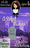 A Sinful Mistake (Miss Fortune World (A Miss Prim & Proper Mystery) Book 4)
