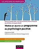 Mettre en oeuvre un programme de psychologie positive - Programme CARE: Programme CARE (Cohérence - Attention - Relation - Engagement)
