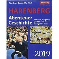 Abenteuer Geschichte - Kalender 2019: Menschen, Ereignisse, Epochen - von den Anfängen bis heute