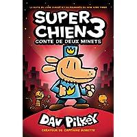 Super Chien : N° 3 - Conte de deux minets