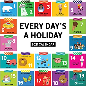 Amazon.: TF Publishing 2021 Every Day's A Holiday Monthly Wall