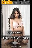 The Futa Cafe: First Time Futa