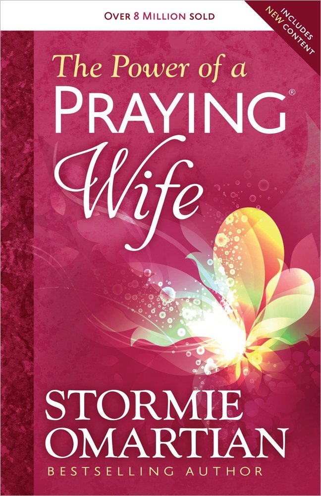 The Power of a Praying® Wife: Stormie Omartian