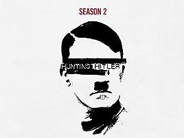 hunting hitler season 1 episode 1 online free