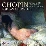Chopin - Piano Sonatas Nos 2 & 3