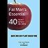 Fat Man's Essential 40 Plant-Based Recipes: Quick and Easy Plant-Based Food (Fat Man's Recipes Book 1)