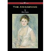 Awakening (Wisehouse Classics - Original Authoritative Edition 1899)