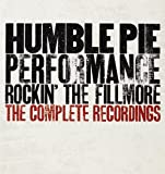 Humble Pie: Complete Performance-Rockin' the Fillmore