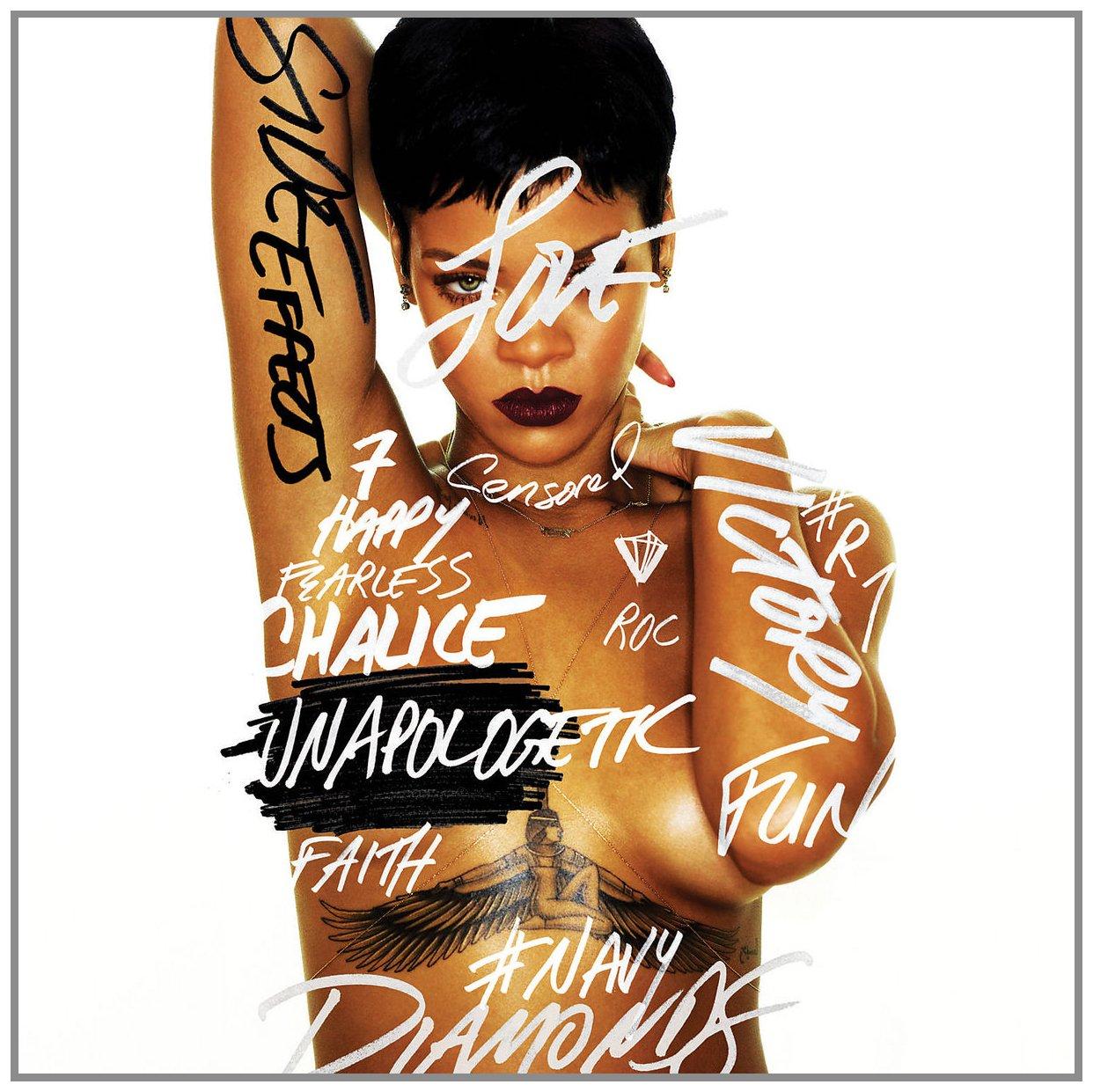 CD : Rihanna - Unapologetic [Explicit Content]