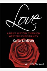 Love: A Brief History Through Western Christianity Capa comum