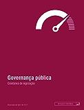 Governança pública: Atualizada até abril de 2017 (Legislação coletânea)