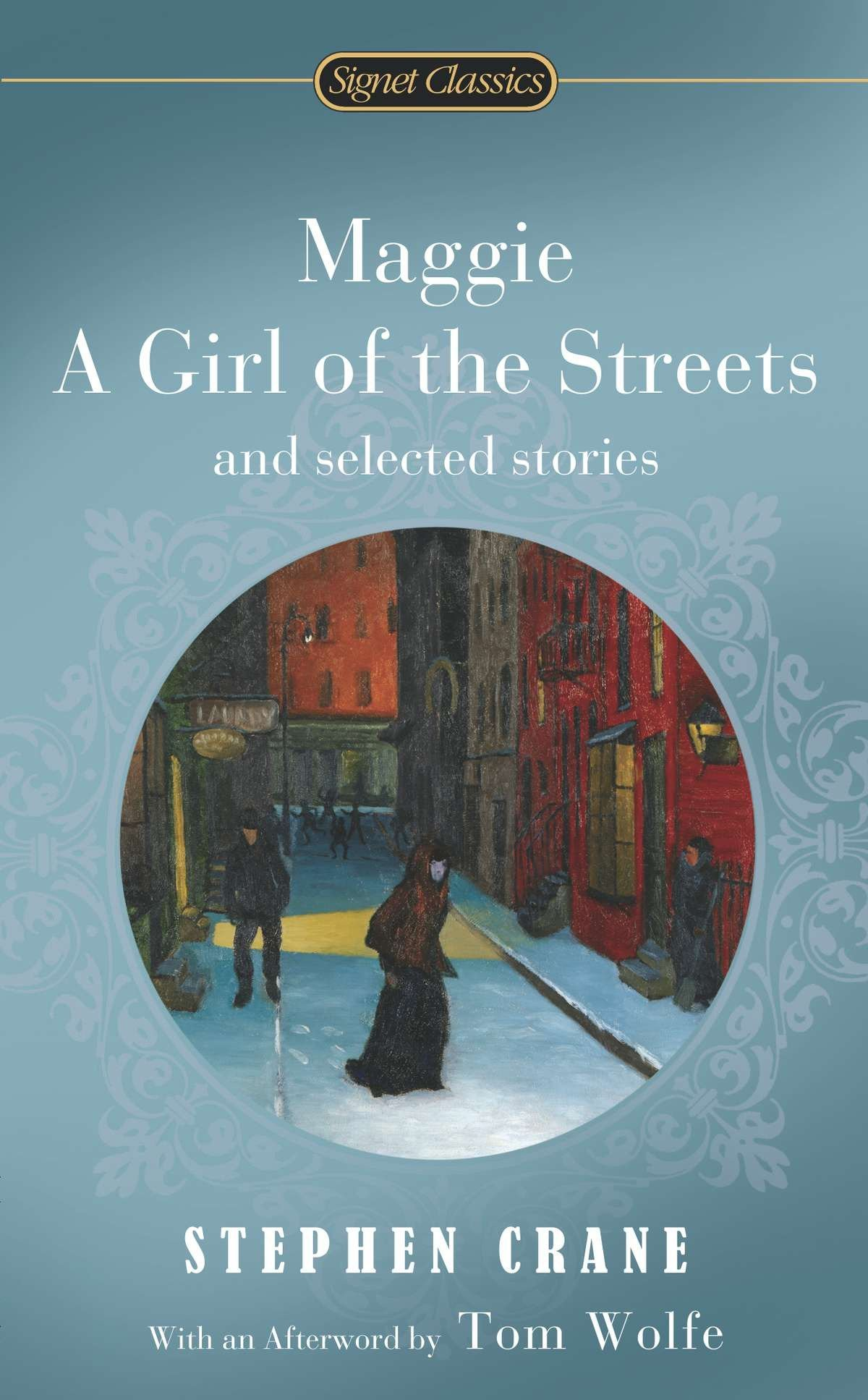 Maggie, a Girl of the Streets and Selected Stories (Signet Classics) PDF ePub book